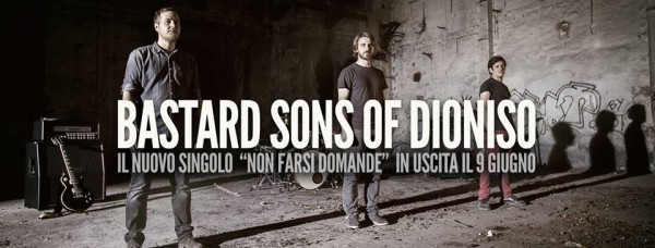 The Bastard Sons of Dioniso