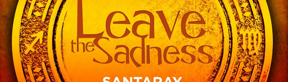leave-the-sadness