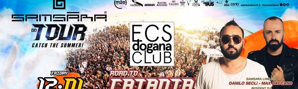 Samsara all'Ecs Dogana Club