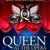 Locandina - Queen at the Opera